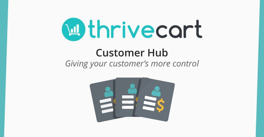 ThriveCart releases a brand new Customer Hub