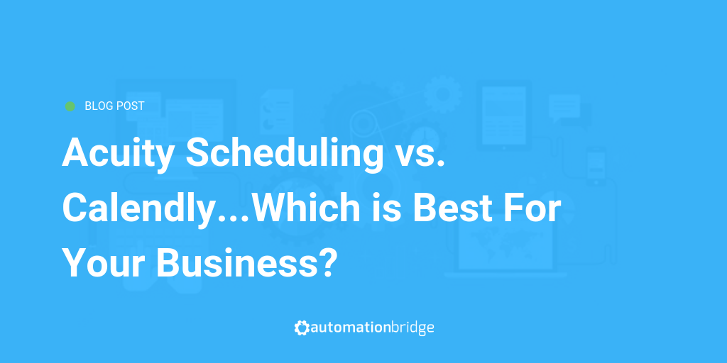 Acuity Scheduling vs Calendly