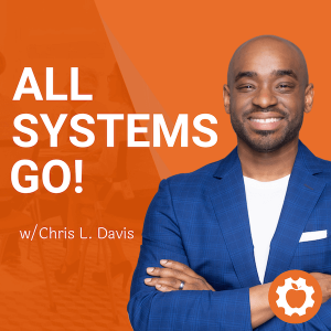 All Systems Go! Podcast w/ Chris L. Davis