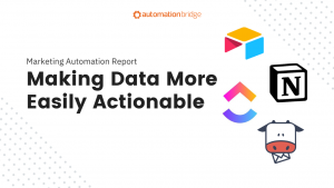 Marketing Automation Report 39 - Making Data More Easily Actionable